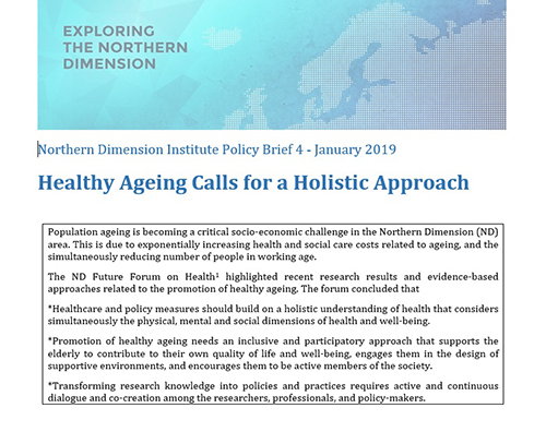 Northern Dimension Institute Policy Brief 4 January 2019 healthy ageing calls for a holictic approach